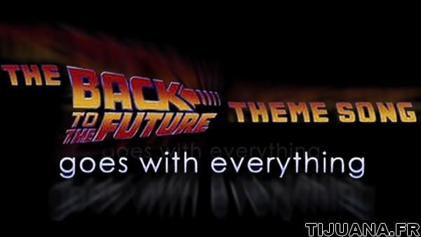 Le thème de Retour vers le Futur va avec tout !